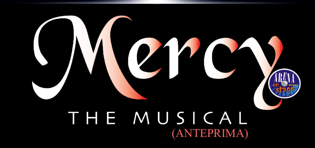 Mercy - The Musical