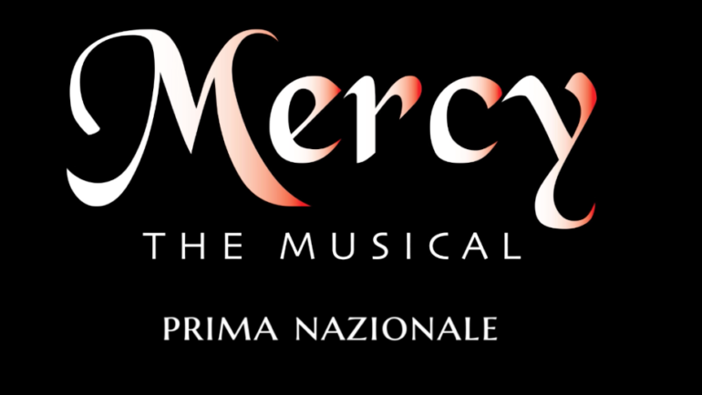 MERCY IL NUOVO MUSICAL
