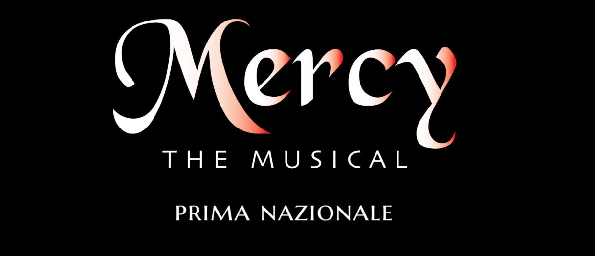 MERCY IL NUOVO MUSICAL